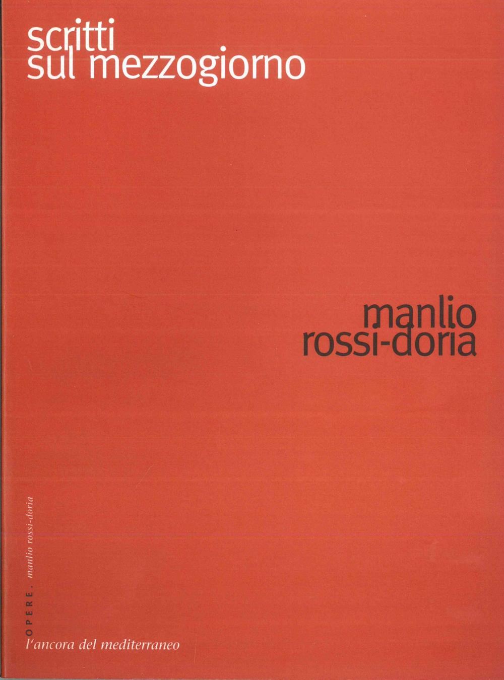 Scritti sul Mezzogiorno - Scritti Manlio Rossi-Doria