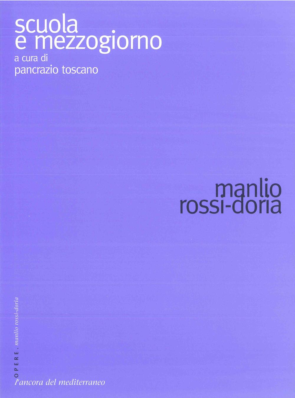 Scuola e Mezzogiorno. Scritti Manlio Rossi-Doria