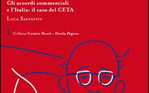 Nuovo Studio del Centro Rossi-Doria sull'Accordo economico e commerciale globale UE-Canada (CETA)